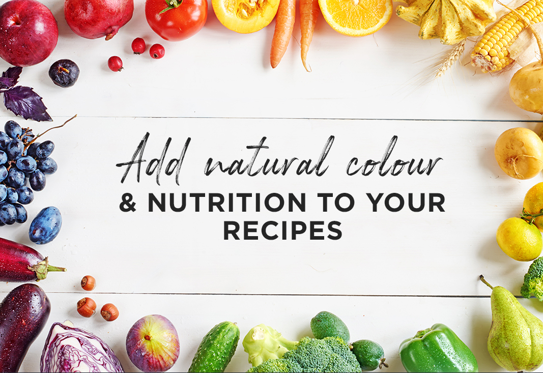 Add Natural colour & nutrition to your recipes