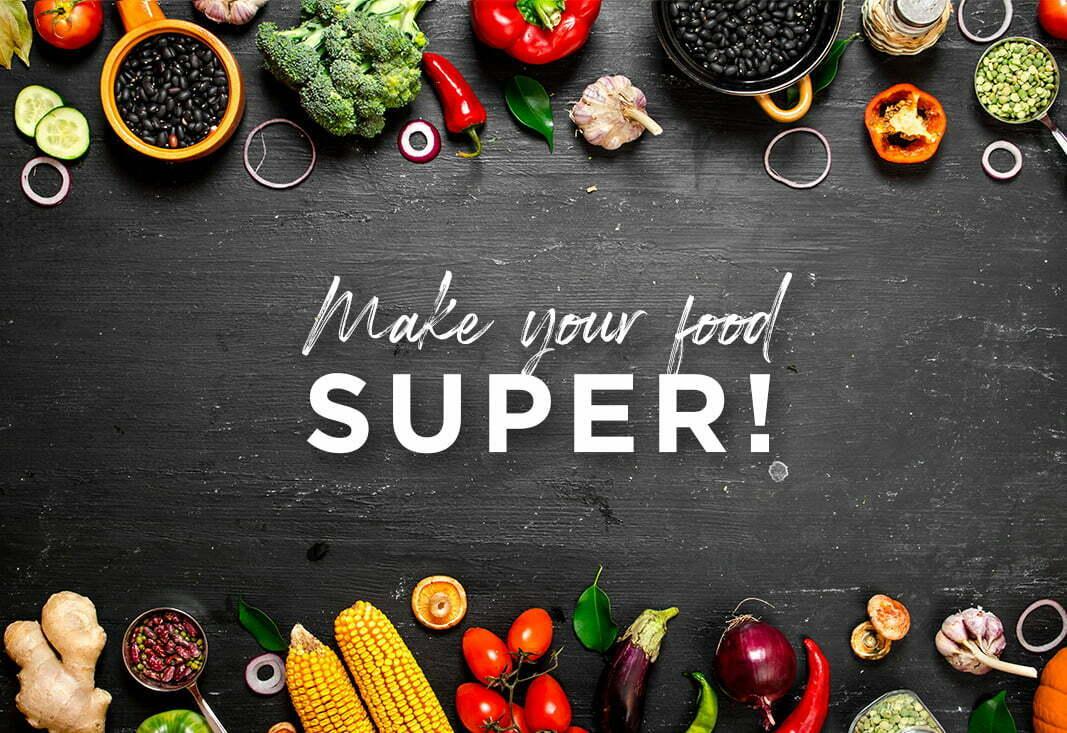 Make your food super
