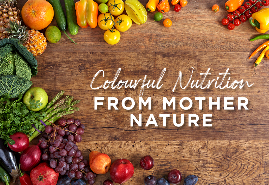 Colourful Nutrition from mother nature
